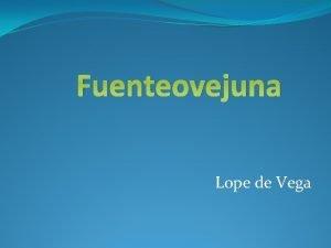 Fuenteovejuna Lope de Vega Qu ideas te sugiere