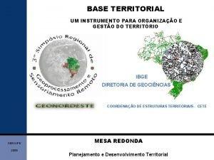 BASE TERRITORIAL UM INSTRUMENTO PARA ORGANIZAO E GESTO