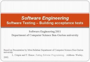 Software Engineering Software Testing Building acceptance tests Software