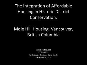 The Integration of Affordable Housing in Historic District
