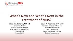 Whats New and Whats Next in the Treatment