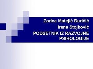 Zorica Mateji urii Irena Stojkovi PODSETNIK IZ RAZVOJNE