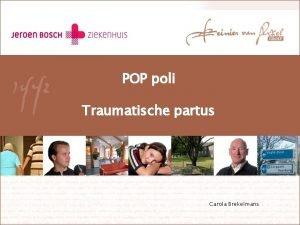 POP poli Traumatische partus Carola Brekelmans Communicatie en