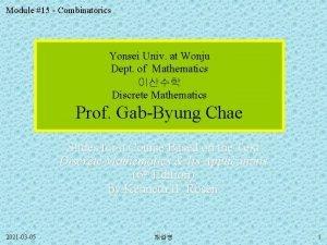 Module 15 Combinatorics Yonsei Univ at Wonju Dept