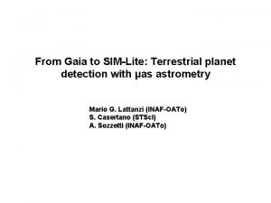 From Gaia to SIMLite Terrestrial planet detection with