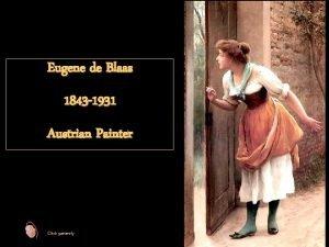 Eugene de Blaas 1843 1931 Austrian Painter Click