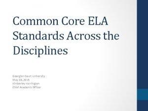Common Core ELA Standards Across the Disciplines Georgian