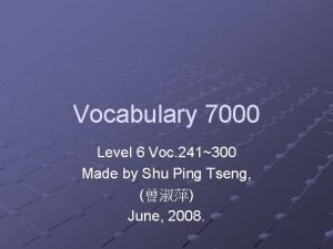 Vocabulary 7000 Level 6 Voc 241300 Made by