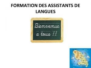 FORMATION DES ASSISTANTS DE LANGUES Cadre Institutionnel Cadre