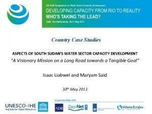 Country Case Studies ASPECTS OF SOUTH SUDANS WATER
