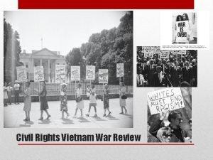Civil Rights Vietnam War Review Civil rights Act