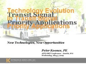 Technology Evolution Transit Signal in Transit Signal Priority