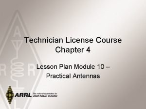 Technician License Course Chapter 4 Lesson Plan Module