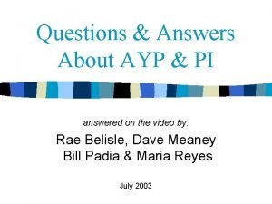 Questions Answers About AYP PI answered on the