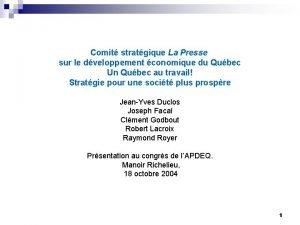 Comit stratgique La Presse sur le dveloppement conomique