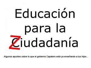 Educacin para la Ciudadana Z Algunos apuntes sobre