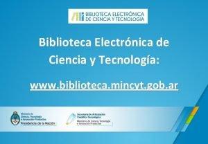Biblioteca Electrnica de Ciencia y Tecnologa www biblioteca