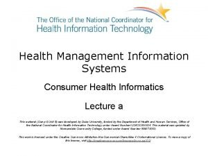Health Management Information Systems Consumer Health Informatics Lecture
