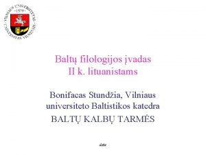 Balt filologijos vadas II k lituanistams Bonifacas Stundia