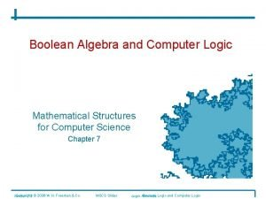 Boolean Algebra and Computer Logic Mathematical Structures for