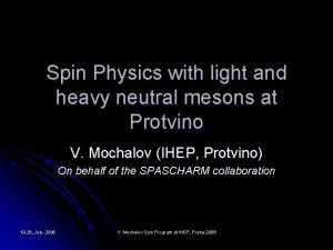 Spin Physics with light and heavy neutral mesons