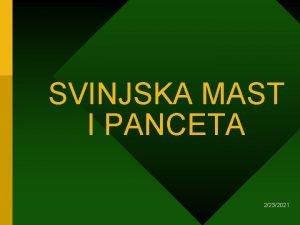 SVINJSKA MAST I PANCETA 2232021 MASTI Organski kemijski