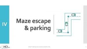 IV Maze escape parking Global IT Challenge 2020