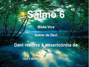 Salmo 6 Bblia Viva Salmo de Davi recorre