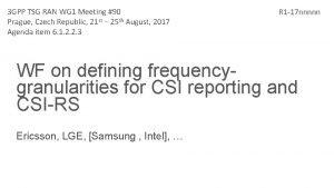 3 GPP TSG RAN WG 1 Meeting 90