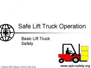 Safe Lift Truck Operation Basic Lift Truck Safety