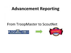 Advancement Reporting From Troop Master to Scout Net