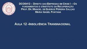 DCO 0412 DIREITO DAS EMPRESAS EM CRISE I