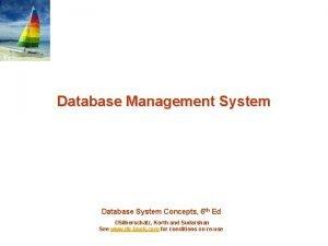 Database Management System Database System Concepts 6 th