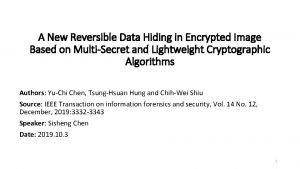 A New Reversible Data Hiding in Encrypted Image