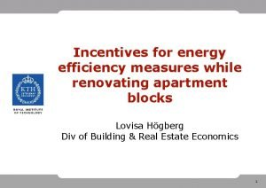 Incentives for energy efficiency measures while renovating apartment