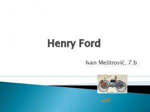 Henry Ford Ivan Metrovi 7 b izvor O