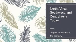 North Africa Southwest and Central Asia Today Chapter