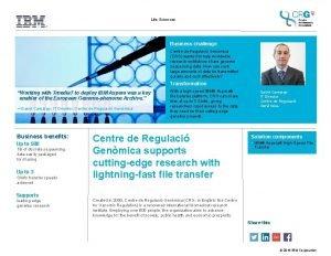 Life Sciences Business challenge Centre de Regulaci Genmica