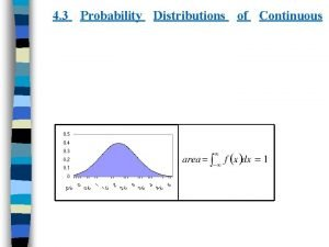 4 3 Probability Distributions of Continuous ii Probability