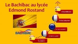 Le Bachibac au lyce Edmond Rostand el bachillerato