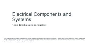 Electrical Components and Systems Topic 1 Cables and
