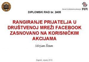 Zavod za telekomunikacije DIPLOMSKI RAD br 2405 RANGIRANJE