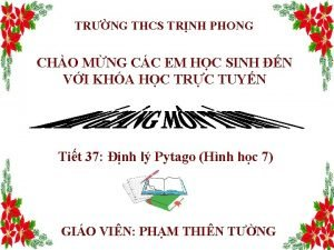TRNG THCS TRNH PHONG CHO MNG CC EM