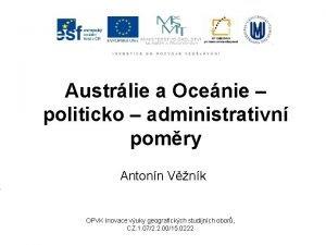 Austrlie a Ocenie politicko administrativn pomry Antonn Vnk