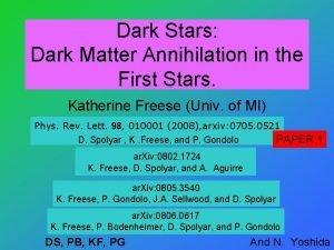 Dark Stars Dark Matter Annihilation in the First