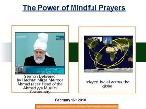The Power of Mindful Prayers Sermon Delivered by