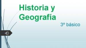 Historia y Geografa 3 bsico Unidad 2 Cmo