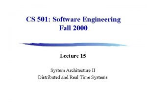 CS 501 Software Engineering Fall 2000 Lecture 15
