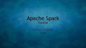 Introduction Spark Spark Context Spark Application Spark Context