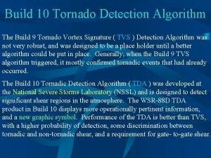Build 10 Tornado Detection Algorithm The Build 9
